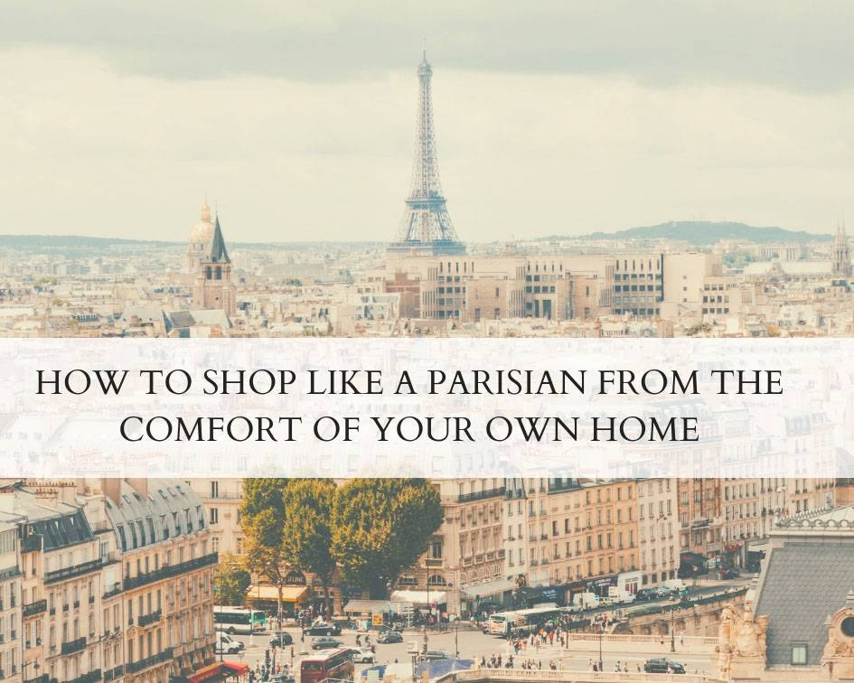 How to shop like a Parisian