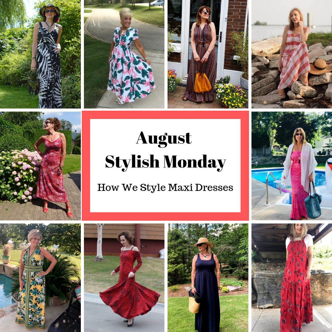 How We Style Maxi Dresses Stylish Monday link up collage