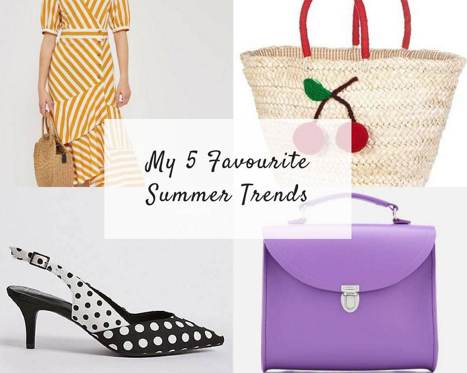 My 5 favourite Summer trends