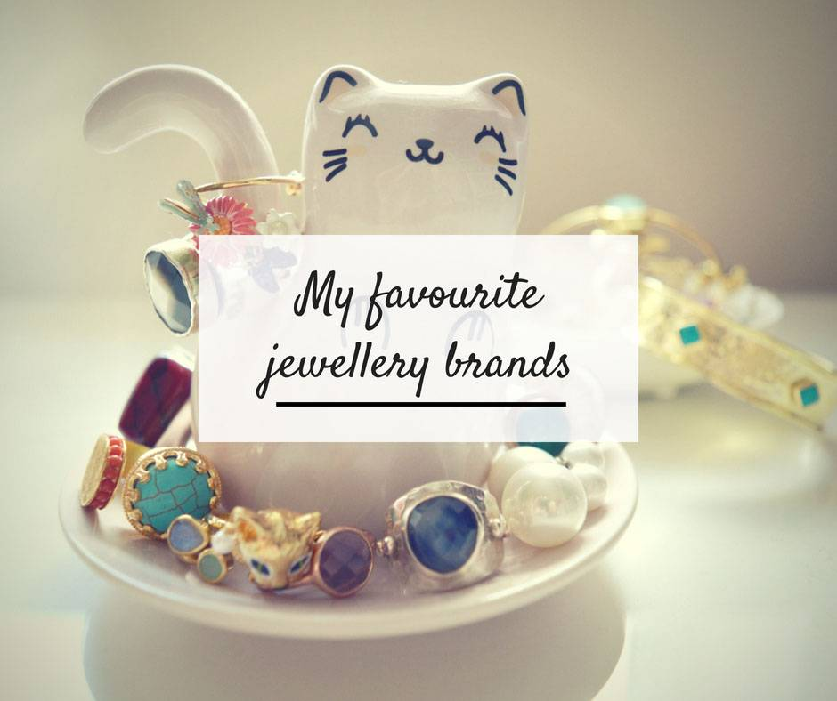 My Favourite Jewellery Brands