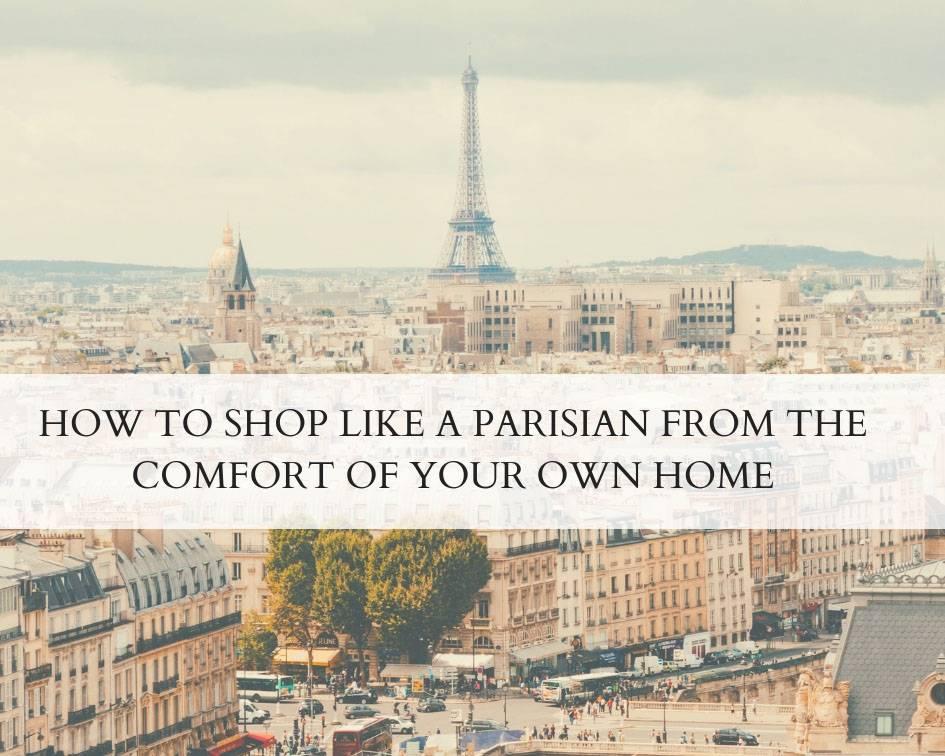 How to shop like a Parisian