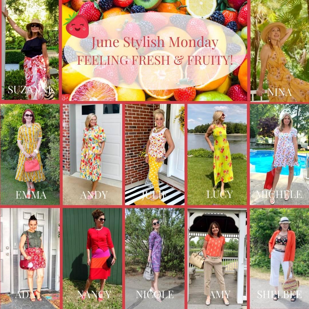 Feeling Fresh and Fruity - June's Stylish Monday blogger collage